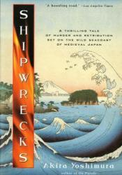 Shipwrecks Book by Akira Yoshimura