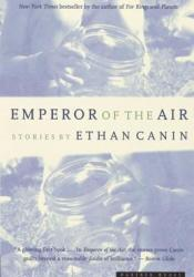 Emperor of the Air Book by Ethan Canin