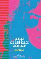 Poética Book by Ana Cristina Cesar