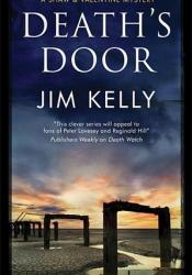 Death's Door (DI Peter Shaw & DS George Valentine, #4) Book by Jim Kelly