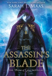 The Assassin's Blade (Throne of Glass, #0.1-0.5) Book