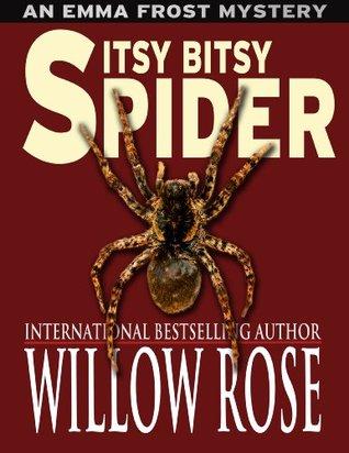Itsy Bitsy Spider (Emma Frost #1)