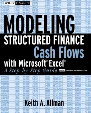 Download Modeling Structured Finance Cash Flows with Microsoft?excel: A Step-By-Step Guide