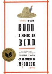 The Good Lord Bird Book by James McBride