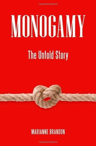 Download Monogamy: The Untold Story (Sex, Love, and Psychology)