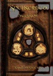 Ascension (Spellscribed, #2) Book by Kristopher Cruz