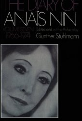 The Diary of Anaïs Nin, Vol. 7: 1966-1974 Pdf Book
