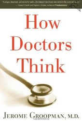 How Doctors Think Book