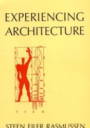 Experiencing Architecture Book by Steen Eiler Rasmussen