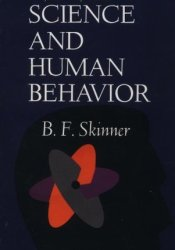 Science and Human Behavior Book by B.F. Skinner