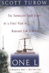 One L: The Turbulent True Story of a First Year at Harvard Law School Book