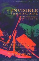 The Invisible Landscape: Mind, Hallucinogens & the I Ching by ...