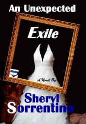 An Unexpected Exile Book by Sheryl Sorrentino
