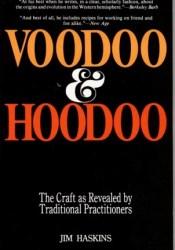 Voodoo and Hoodoo Book by James Haskins