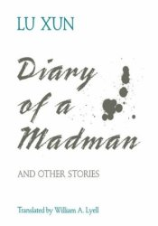 Diary of a Madman and Other Stories Book by Lu Xun