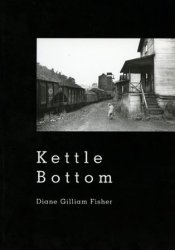 Kettle Bottom Book by Diane Gilliam Fisher