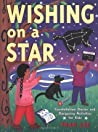 Wishing on a Star: Constellation Stories and Stargazing Activities for Kids