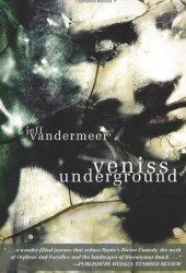 Veniss Underground Pdf Book