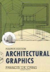 Architectural Graphics Book by Francis D.K. Ching