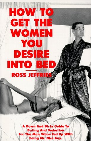Download How to Get the Women You Desire into Bed
