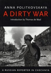 A Dirty War Book by Anna Politkovskaya