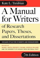 A Manual for Writers of Research Papers, Theses, and Dissertations: Chicago Style for Students and Researchers Book