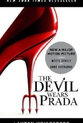The Devil Wears Prada (The Devil Wears Prada, #1) Book