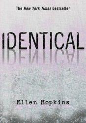 Identical Book by Ellen Hopkins