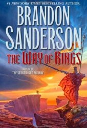 The Way of Kings (The Stormlight Archive, #1) Book