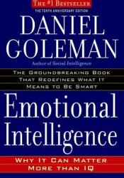 Emotional Intelligence: Why It Can Matter More Than IQ Book by Daniel Goleman