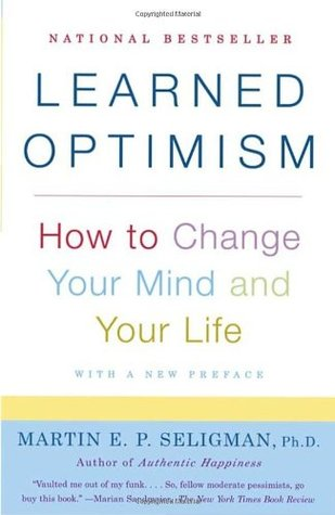 Download Learned Optimism: How to Change Your Mind and Your Life
