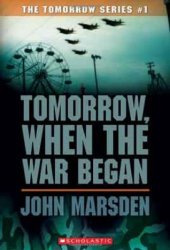 Tomorrow, When the War Began (Tomorrow, #1) Book by John Marsden