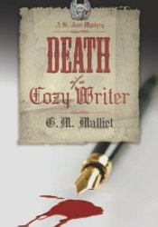 Death of a Cozy Writer (St. Just Mystery #1) Book by G.M. Malliet