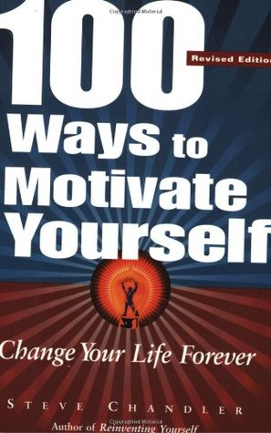 Download 100 Ways to Motivate Yourself: Change Your Life Forever Audiobook