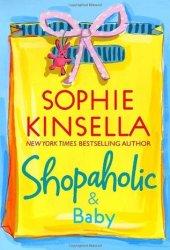 Shopaholic & Baby (Shopaholic, #5) Book