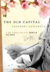 The Old Capital Book by Yasunari Kawabata