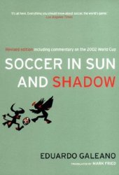 Soccer in Sun and Shadow Book