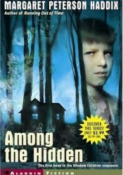 Among the Hidden (Shadow Children, #1) Book by Margaret Peterson Haddix