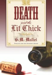 Death and the Lit Chick (St. Just Mystery #2) Book by G.M. Malliet