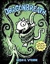 Dragonbreath (Dragonbreath, #1)
