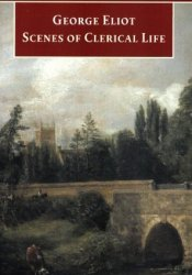 Scenes of Clerical Life Book by George Eliot