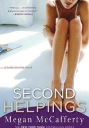 Second Helpings (Jessica Darling, #2) Book by Megan McCafferty