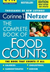 The Complete Book of Food Counts Book by Corinne T. Netzer