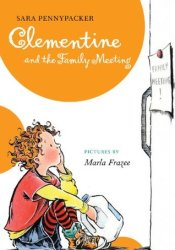Clementine and the Family Meeting (Clementine, #5) Book by Sara Pennypacker