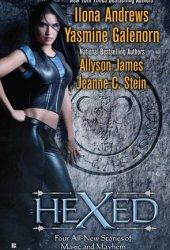 Hexed (Kate Daniels, #4.5; Otherworld, #9.5; Stormwalker, #2.5; Anna Strong Chronicles, #6.5) Pdf Book