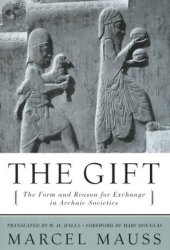 The Gift: The Form and Reason for Exchange in Archaic Societies Book