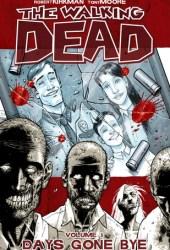 The Walking Dead, Vol. 1: Days Gone Bye Book