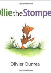 Ollie the Stomper Book by Olivier Dunrea