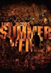 Summer of Fire (Yellowstone, #1) Book by Linda Jacobs