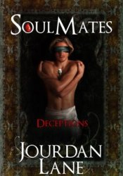 Deceptions (Soul Mates, #2) Book by Jourdan Lane